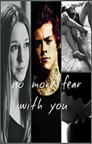 No more fear with you