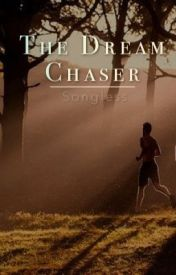 The Dream Chaser by Songless