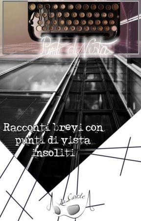 Punti di vista by LaCorte_blog