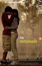 The unthinkable by DarkestNight6