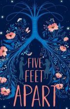 Five Feet Apart by bughead0172
