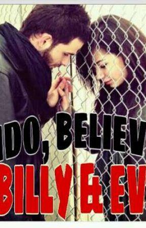 I DO, BELIEVE ( BILLY & EVE ) by MhabbGregorio
