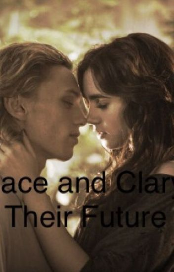 Jace and Clary- Their Future