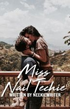 Miss Nail Techie by NeekieWriter