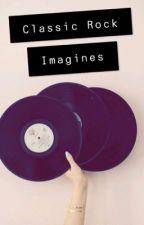 Classic Rock Imagines/Oneshots ❤️🎸 by 80fangirl