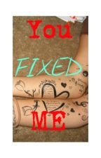 Fixed (Sequel to 'Almost Fixed') by Stalking_Laurinah