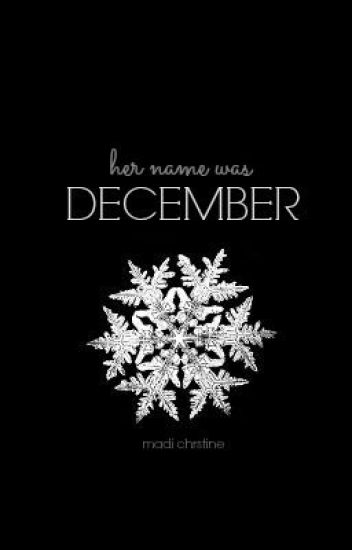 Her Name Was December
