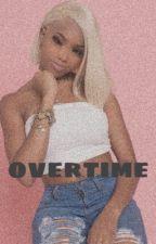 Overtime | urban ( ON HOLD ) by rayvenola
