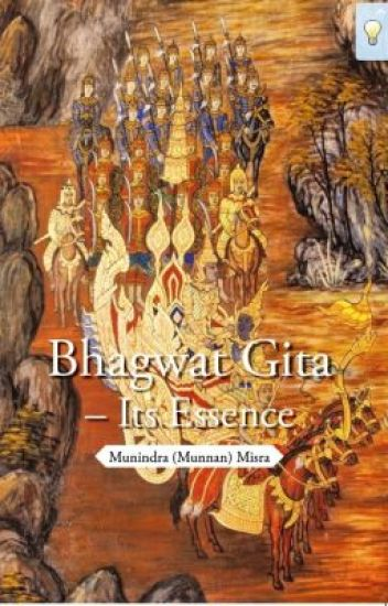 Bhagwat Gita - Its Essence