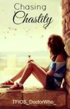 Chasing Chastity (Now on Radish) by JaneKiley1398