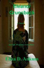 Eleanor Grunsback (An Ugly Woman's Love Story) by ElizaAnkum