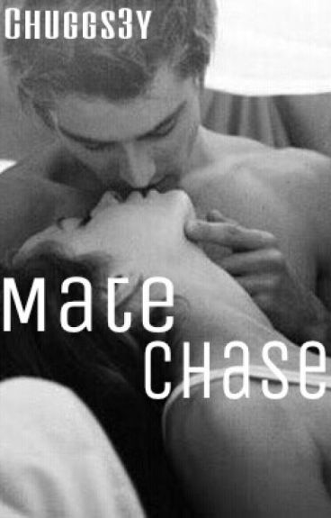 Mate Chase (Complete, Unedited)