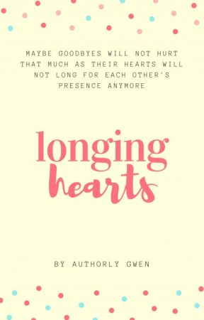 Longing Hearts by authorly_gwen