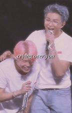 crying over you ◐ namkook by -RKIVE