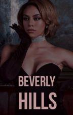 Beverly Hills  by badbitchblues