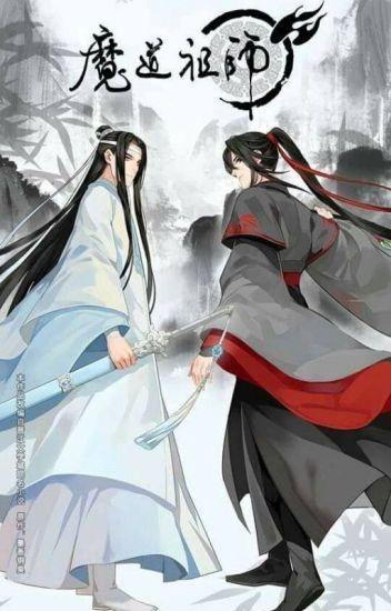 Mo Dao Zu Shi [Grand Master of Demonic Cultivation] - Ryu - Wattpad