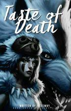 Taste of Death  by paintasyyy_
