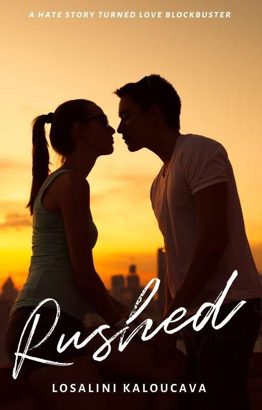Rushed (Hate at First Flight #1) by ehl_kayy_writes