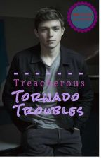 Treacherous Tornado Troubles by the_situations