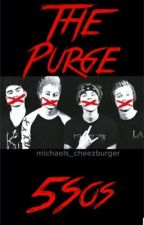 The Purge: 5 Seconds of Summer by michaels_cheezburger