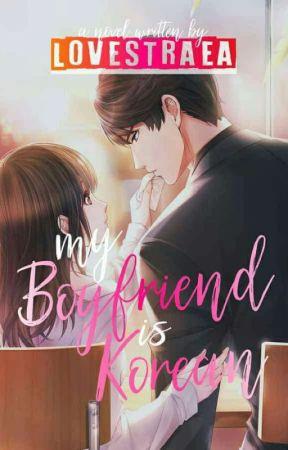 My Boyfriend is Korean by Lovestraea