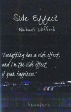 Side Effect || Michael Clifford by HannyaRq