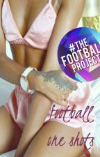 Football One Shots by zestiezarrie