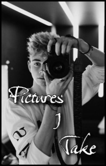 Pictures I Take || Corbyn Besson
