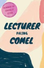Lecturer Paling Comel by sequelstory