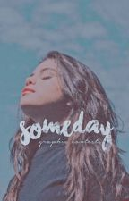 Someday • Graphic Contests  by -voidskyler-