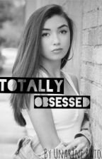 Totally Obsessed  by UnarineWrites