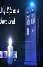 My Life As A Time Lord by MySuperWhoLock