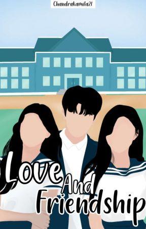 Love And FriendShip by ChandraKamila21