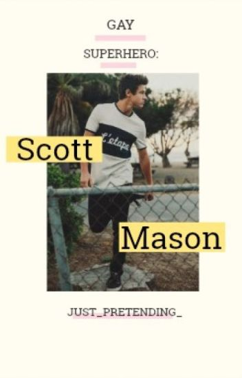 Scott Mason: Gay Superhero (boyxboy)