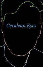 Cerulean Eyes (Septiplier) by KimberlyGamingL