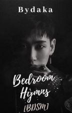 Bedroom Hymns [Eunhae +18] BDSM by Bydaka2627