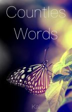 Countless Words by LyfeIsATaipo