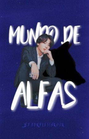 Mundo de alfas by LIAM1Directioner