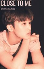 CLOSE TO ME | MARK LEE by winwinslines