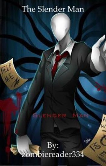 The Slender Man (Slender Man Reader x RWBY Harem)