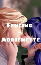 [COMPLETED] Fencing - Adrinette - miraculous ladybug by xMarichat4lifex