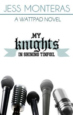 My Knights in Shining Tinfoil