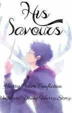 \\His Savours//  Wolfstar/Young Harry Story  by outsiders_fan394