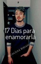 17 Dias para Enamorarla - Alonso Villalpando y tu - Segunda Temporada by GalileaBibiano