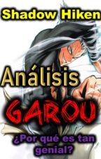 Análisis- Garou (One Punch Man) / ¿Porque Garou es tan genial? by ShadowHiken