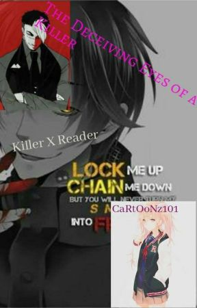 The Decieving Eyes of a Killer by CaRtOoNz101