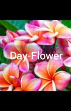 Day-Flower  by coooooooool12345