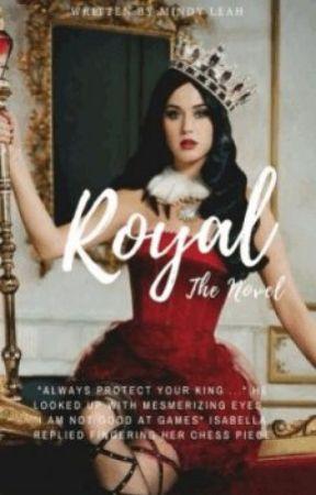 Royal | ✓ Revolution by MindyLeah