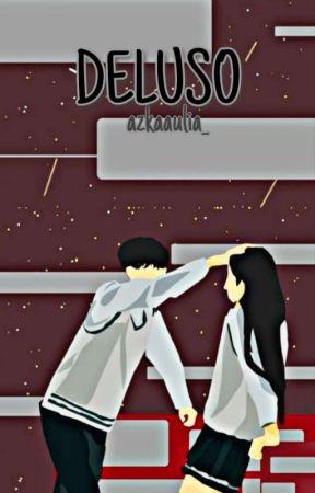 DELUSO by azkaaulia_
