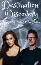 Destination Discovery (A Ghost Adventures Fan Fiction) by TravyBearNLT